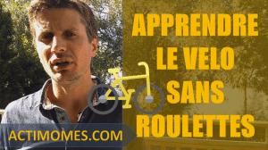 Apprendre le vélo sans roulettes