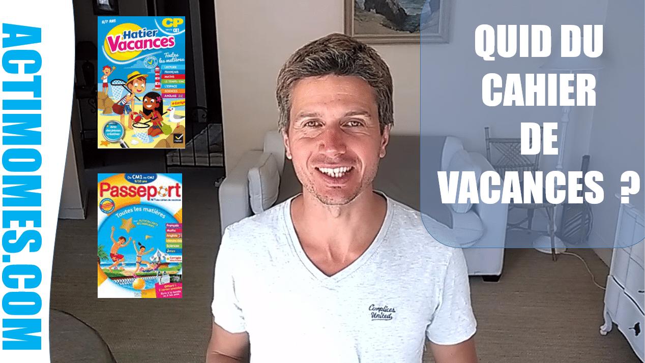 cahier de vacances gratuit en ligne ou payant