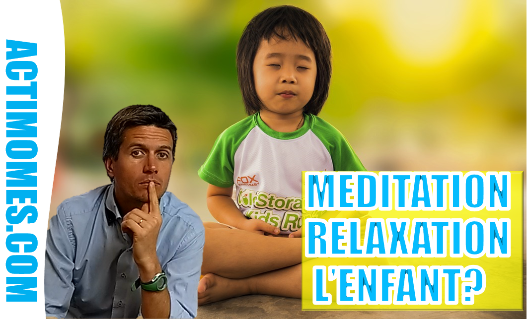 MEDITATION RELAXATION ENFANT