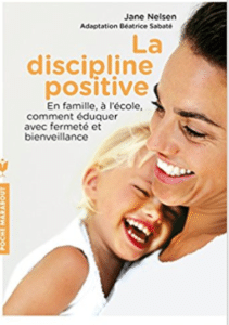 Jane Nelsen la discipline positive pas de punition