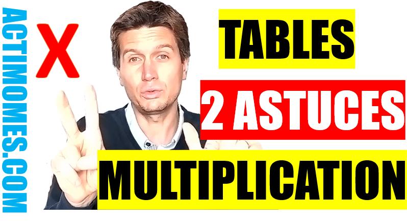 apprendre lest tables de multiplication facilement