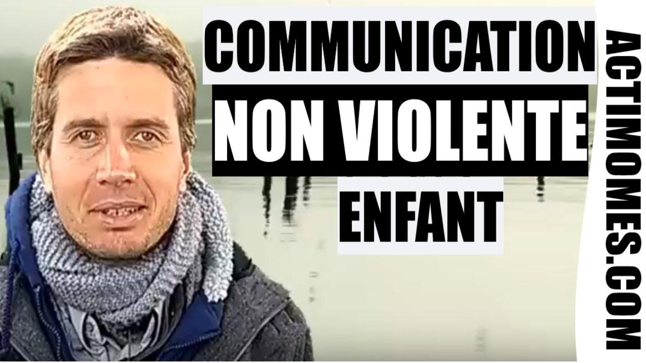 Comment utiliser la communication non violente avec les enfants ?