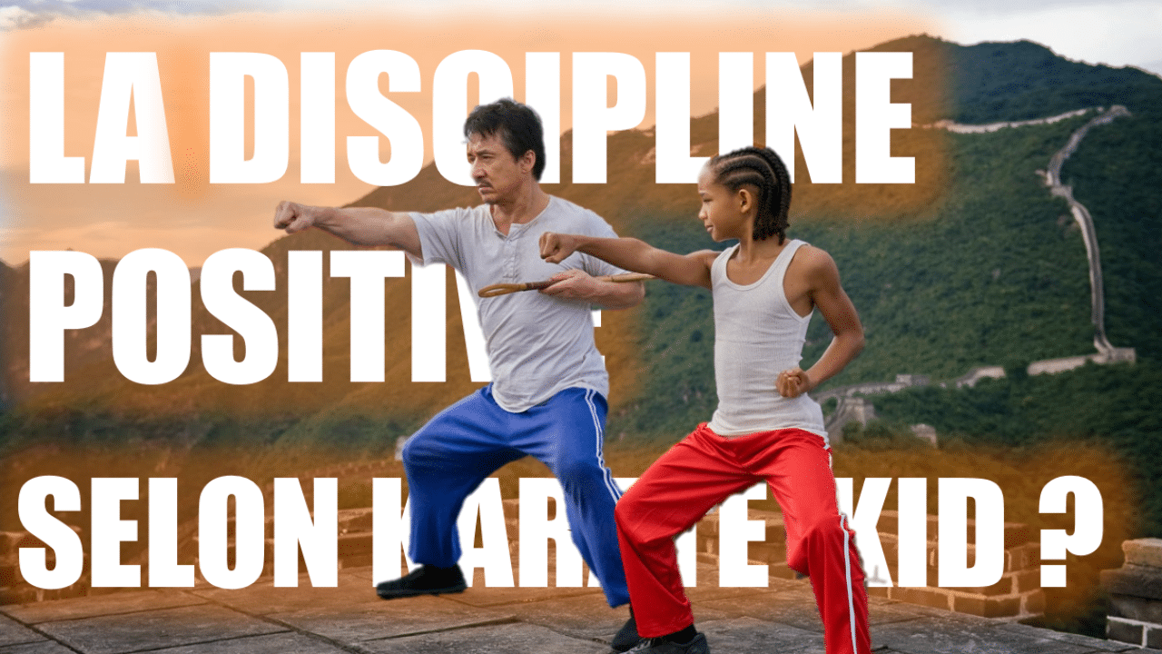 La discipline Positive selon KARATE KID
