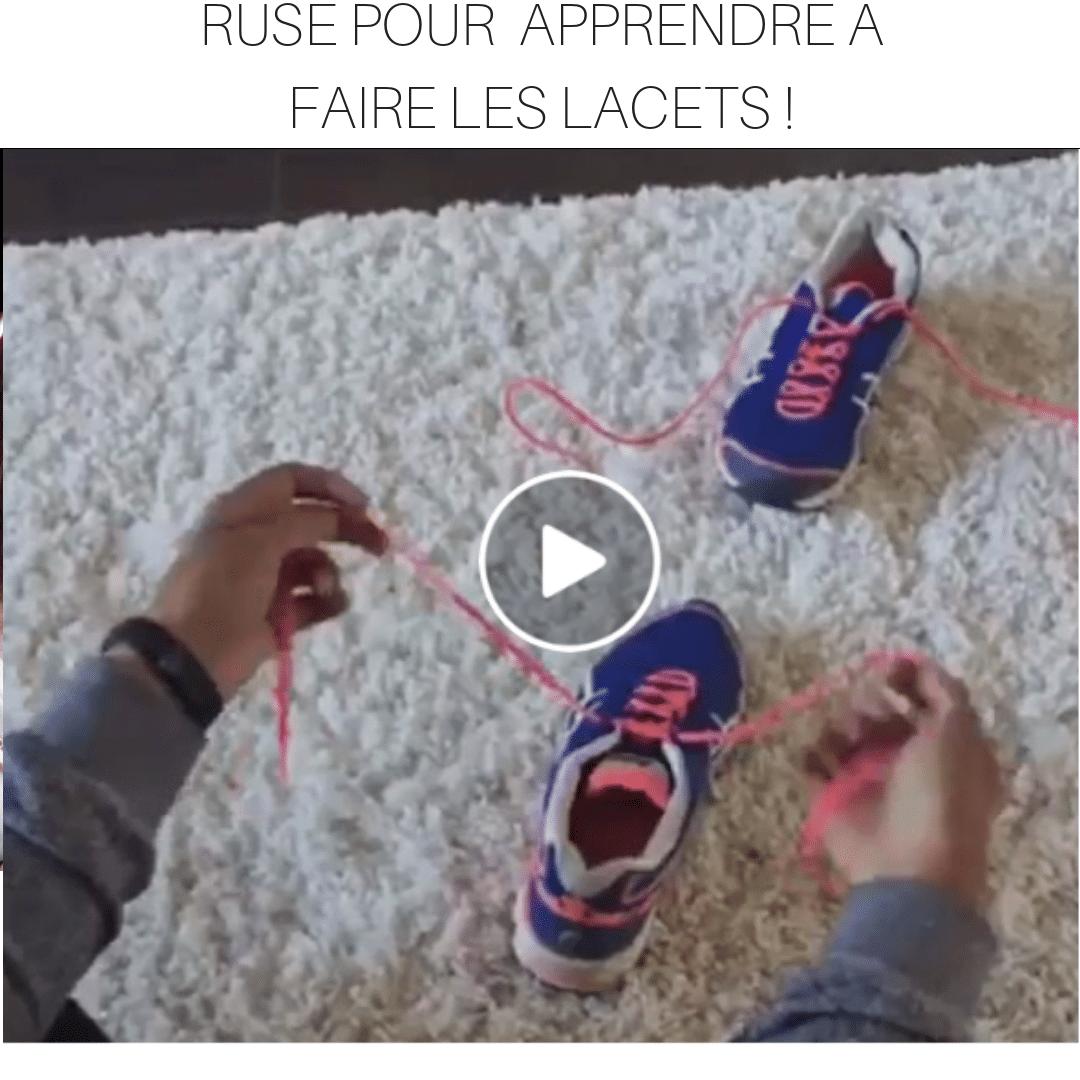 ASTUCE pour faire les lacets