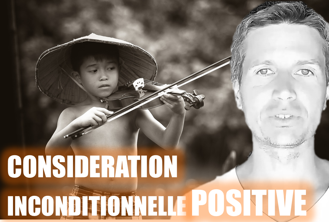 PARENTALITE POSITIVE consideration inconditionnelle positive
