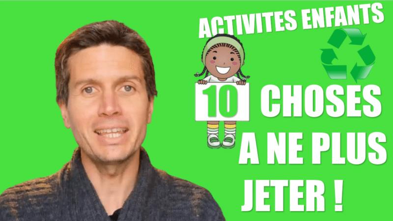 Activités enfants 10 choses à ne plus jeter pour occuper ou faire apprendre nos enfants