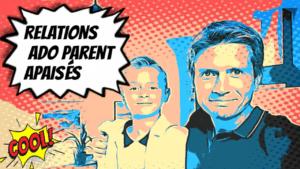 Relations parents ado 5 clés pour avoir des relations apaisés