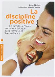 La discipline positive Jane Nelsen
