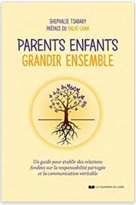 Parents Enfants Grandir Ensemble Shephalie Tsabary